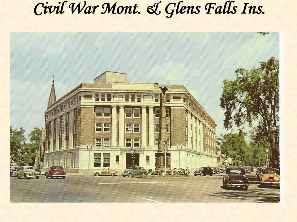 Civil War Monument and Glens Falls Insurance