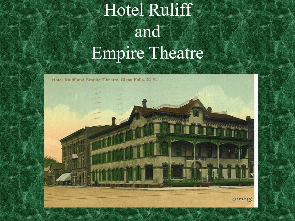 Hotel Ruliff and Empire Theatre